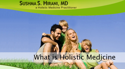 What is holistic medicine holistic medicine is an increasingly popular